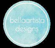 Bellaartista Designs